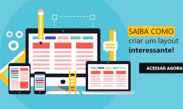 Como criar um layout interessante para seu website
