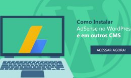 Como instalar AdSense no WordPress e em outros CMS