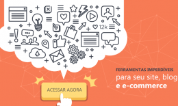 Melhores ferramentas para o seu site, blog e e-commerce!