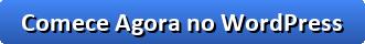 botão começar agora no wordpress